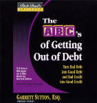 Rich Dad's Advisors: The ABC's Of Getting Out Of Debt