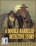 Double-Barreled Detective Story, A