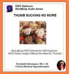 Kids MindBody Health Audio Series:  Thumb Sucking No More