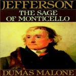 Thomas Jefferson and His Time Vol. 6: The Sage of Monticello