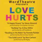 WordTheatre presents Love Hurts