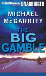 Big Gamble, The