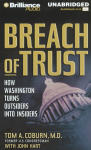 Breach of Trust: How Washington turns outsiders in to insiders