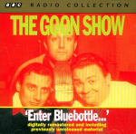 Goon Show, The - Volume 2 - Enter Bluebottle