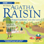 Agatha Raisin: The Potted Gardener and The Walkers of Dembley