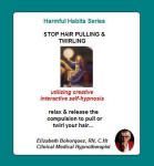 Harmful Habits Series: Stop Hair Pulling & Twirling