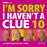 I'm Sorry I Haven't A Clue Ten
