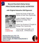 Beyond Disorderly Eating Series: Practicing High Level Nutrition with Original Interactive Self-Hypnosis