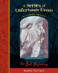 Series of Unfortunate Events - The First Book: The Bad Beginning