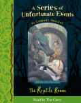 Series of Unfortunate Events - The Second Book: The Reptile Room