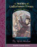Series of Unfortunate Events - The Third Book: The Wide Window