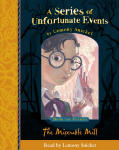 Series of Unfortunate Events - The Fourth Book: The Miserable Mill