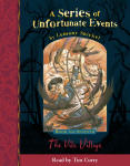 Series of Unfortunate Events - The Seventh Book: The Vile Village