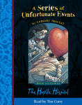 Series of Unfortunate Events - The Eighth Book: The Hostile Hospital