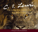 Chronicles of Narnia, The: The Lion, the Witch and the Wardrobe (Unabridged)