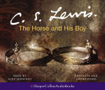 Chronicles of Narnia, The: The Horse and His Boy (Unabridged)