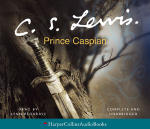 Chronicles of Narnia, The:  Prince Caspian (Unabridged)
