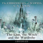 Chronicles of Narnia, The: The Lion, the Witch and the Wardrobe (Abridged)