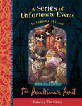 Series of Unfortunate Events - Book The Twelfth: The Penultimate Peril