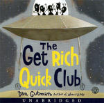Get Rich Quick Club, The