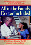 All in the Family, Doctor Included: Inspirational Stories from the Heart of a Pediatrician
