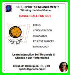 Kids Sports Enhancement: Winning the Mind Game! Basketball for Kids