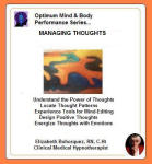 Optimum Mind & Body Performance Series:  Managing Thoughts