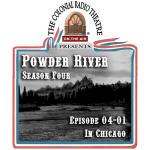 POWDER RIVER Season 4. Episode 01: IN CHICAGO