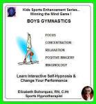 Kids Sports Enhancement Series:  Winning the Mind Game - Boys Gymnastics