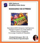 Kids MindBody Health Audio Series:  Managing Kid Stress