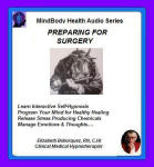 MindBody Health Audio Series:  Preparing for Surgery