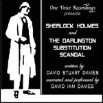 Sherlock Holmes and the Darlington Substitution Scandal