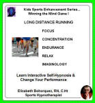Kids Sports Enhancement Series:  Winning the Mind Game - Long Distance Running Performance