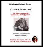 Healing Addictions Series: Alcohol Cessation