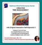 Optimum Mind Performance Series: Creative Time Management