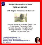Beyond Disorderly Eating Series: Diet No More with Original Interactive Self-Hypnosis