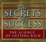 Science of Getting Rich, The: The Secrets of Success
