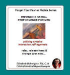 Forget Your Fear or Phobia: Enhancing Sexual Performance for Men