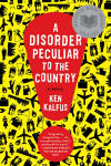 Disorder Peculiar to the Country, A
