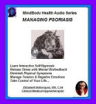 MindBody Health Audio Series:  Managing Psoriasis