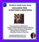 Mindbody Health Audio Series:  Managing PMS Symptoms & Emotions