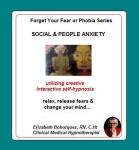 Forget Your Fear or Phobia: Social & People Anxiety
