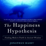 Happiness Hypothesis, The
