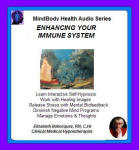 MindBody Health Audio Series:  Enhancing Your Immune System
