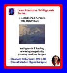 Learn Interactive Self-Hypnosis Series: Inner Exploration - The Mountain