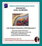Optimum Mind Performance Series: Enhanced Goal Achieving