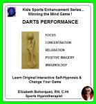 Kids Sports Enhancement Series:  Winning the Mind Game - Darts Performance
