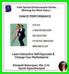 Kids Sports Enhancement Series:  Winning the Mind Game - Enhancing Dance Performance