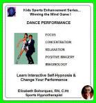 Kids Sports Enhancement Series:  Winning the Mind Game - Enhancing Dance Performance