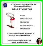 Kids Sports Enhancement Series:  Winning the Mind Game - Girls Gymnastics